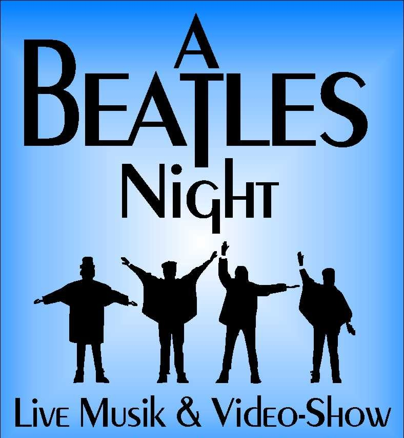 A Beatles Night - Live Musik & Video-Show
