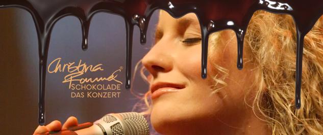 Christina Rommel - Schokolade - Das Konzert für alle Sinne